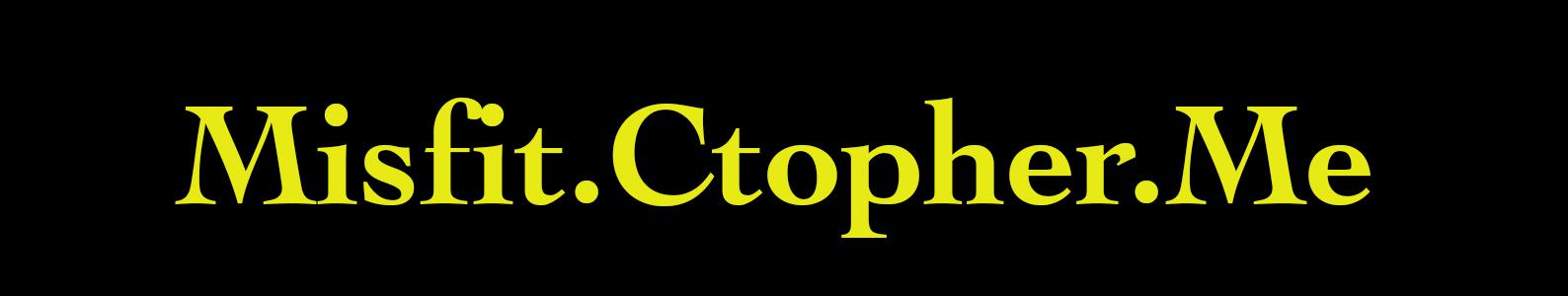 misfit.ctopher.me